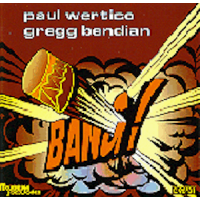BANG! by Paul Wertico