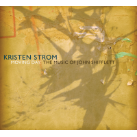 Kristen Strom: Moving Day: The Music of John Shifflett