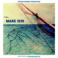 Album Mare 1519 by Lydian Sound Orchestra