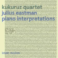 Kukuruz Quartet: Julius Eastman - Piano Interpretations