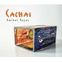 Album CACHAI by Anibal Rojas