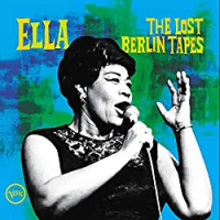 Album The Lost Tapes Of Berlin by Ella Fitzgerald
