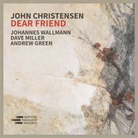 John Christensen: Dear Friend