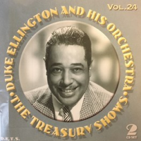 The Treasury Shows, Vol. 24 by Duke Ellington And His Orchestra