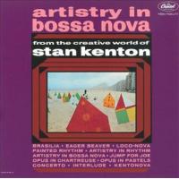 Album Artistry In Bossa Nova Deluxe Edition by Stan Kenton