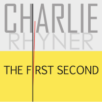 Charlie Rhyner: The First Second