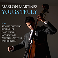 Marlon Martinez: Yours Truly