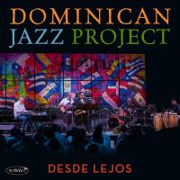 Album Desde Lejos by Dominican Jazz Project
