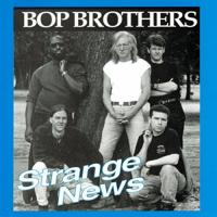 Strange News (Bop Brothers)