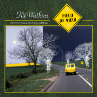 Album Field Of View by Kit Watkins