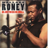 Wallace Roney: No Job Too Big Or Too Small