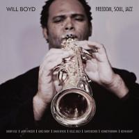 Freedom, Soul, Jazz by Will Boyd