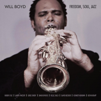 Album Freedom, Soul, Jazz by Will Boyd