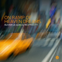Album Onramp Of Heaven Dreams by Olivier Le Goas