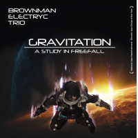 Album Gravitation by Brownman Electryc Trio