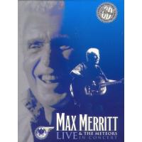 Max Merritt-Live In Concert