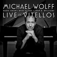 Album Live at Vitellos by Michael Wolff