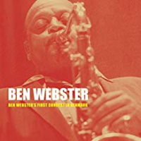Ben Webster's First Concert in Denmark by Ben Webster