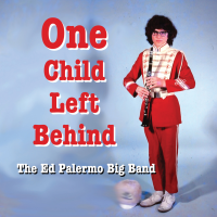 Album One Child Left Behind by The Ed Palermo Big Band