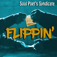Flippin' - by Soul Poet's Syndicate - Feat. Young $umo, The ZYG 808, &...