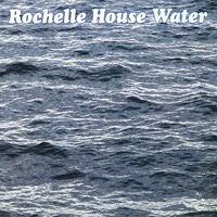 Album Water by Rochelle House