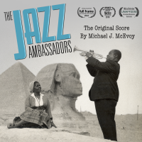 Album The Jazz Ambassadors (Original Score) by Michael J McEvoy