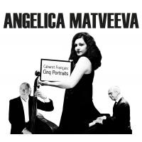 Album Cabaret Français: Cinq Portraits  by Angelica Matveeva