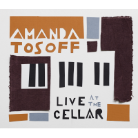 Album Live at the Cellar by Amanda Tosoff