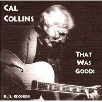 """That Was Good"" - Cal Collins by Steve Rudolph"