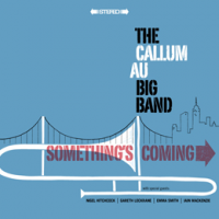 Album Something's Coming by Callum Au