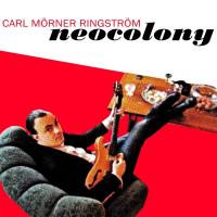 Neocolony by Carl Mörner Ringström