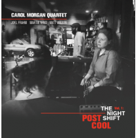 Album Carol Morgan Quartet - Post Cool Vol. 1 The Night Shift by Carol Morgan