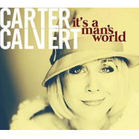Carter Calvert: It's A Man's World