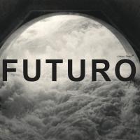 Album Casa Futuro by Casa Futuro