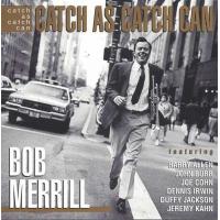 Album Catch As Catch Can by Bob Merrill