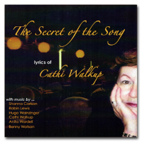 Album The Secret of the Song: Lyrics of Cathi Walkup by Cathi Walkup