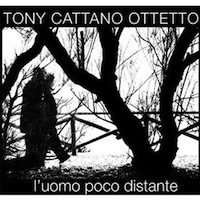 L'uomo poco distante by Tony Cattano