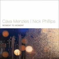 Cava Menzies/Nick Phillips: Moment to Moment