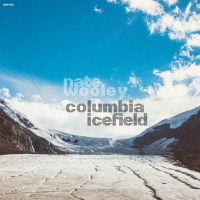 Album Columbia Icefield by Nate Wooley