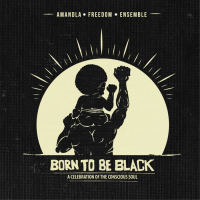 Born To Be Black: A Celebration Of The Conscious Soul