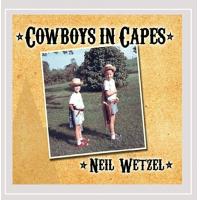 Album Cowboys in Capes by Neil Wetzel