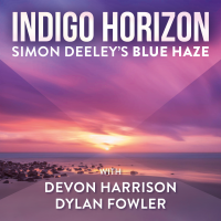Indigo Horizon - The New EP From Simon Deeley's Blue Haze Featuring Vocalist Devon Harrison And Guitarist Dylan Fowler Is Set For Release On 23 April