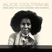 Alice Coltrane: Spiritual Eternal: The Complete Warner Bros Studio Recordings