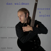 Album Sources & Angles by Dan Waldman