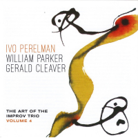 Ivo Perelman: The Art of the Improv Trio