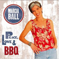 Peace, Love & BBQ by Marcia Ball