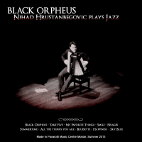 Album Black Orpheus by Nihad Hrustanbegovic
