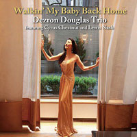 Album Walkin' My Baby Back Home by Dezron Douglas