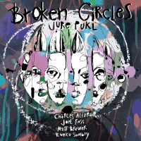 Album Broken Circles by Jure Pukl