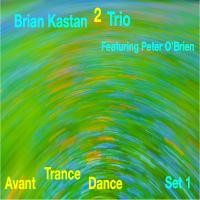 Album Avant Trance Dance Set 1 by Brian Kastan
